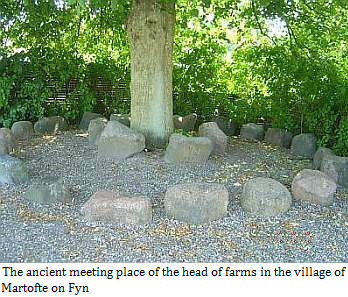 The ancient meeting place of the head of farms in the village of Martofte on Fyn